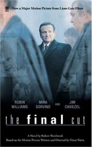 The Final Cut, based on the screenplay by Omar Naim.